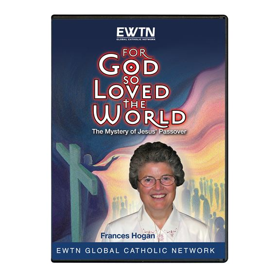 FOR GOD SO LOVED THE WORLD - THE MYSTERY OF JESUS'