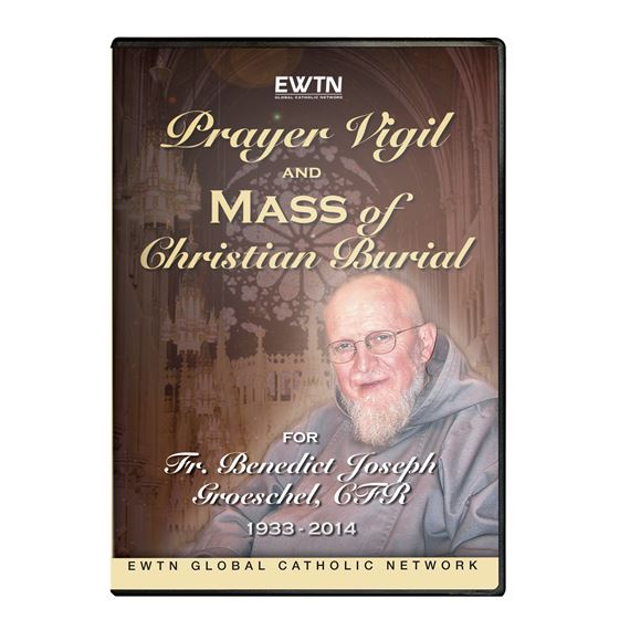 PRAYER VIGIL & MASS OF CHRISTIAN BURIAL GROSCHEL