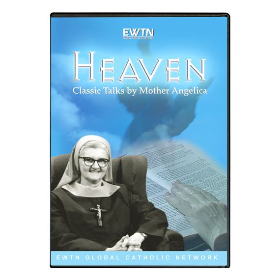 HEAVEN: CLASSIC TALKS BY MOTHER ANGELICA - DVD