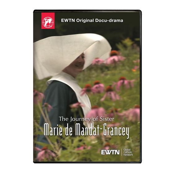 THE JOURNEY OF SISTER MARIE DE MANDAT-GRANCEY DVD