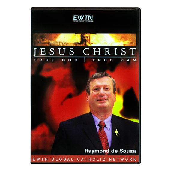 JESUS CHRIST: TRUE GOD AND TRUE MAN - DVD