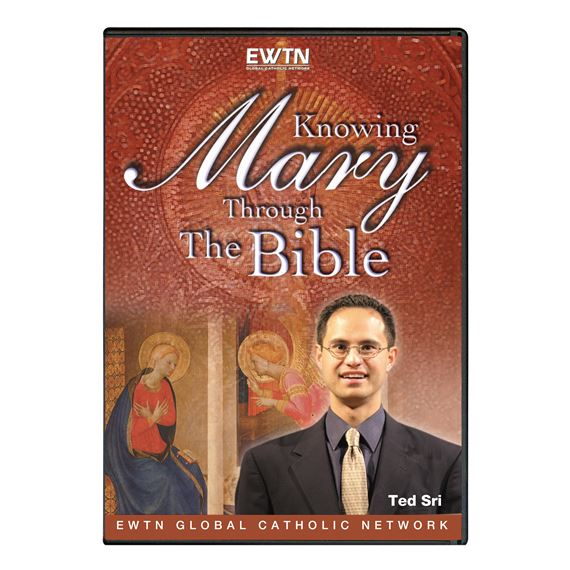 KNOWING MARY THROUGH THE BIBLE - DVD