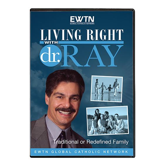LIVING RIGHT WITH DR RAY-TRAD. OR REDEFINED FAMILY