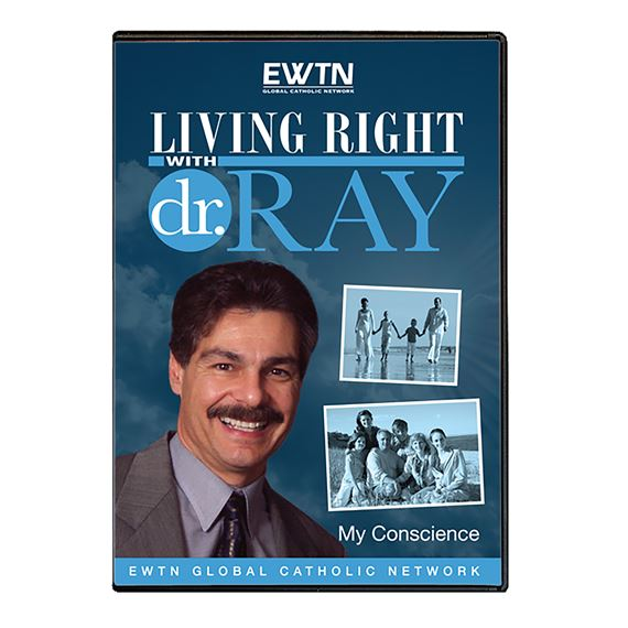 LIVING RIGHT WITH DR. RAY: MY CONSCIENCE - DVD