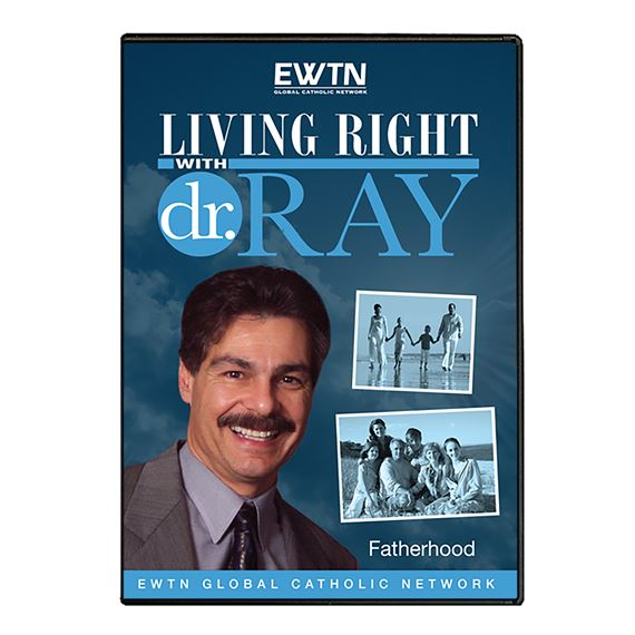 LIVING RIGHT WITH DR. RAY: FATHERHOOD - DVD
