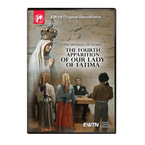 THE MESSAGE OF FATIMA THE FOURTH APPARITION DVD