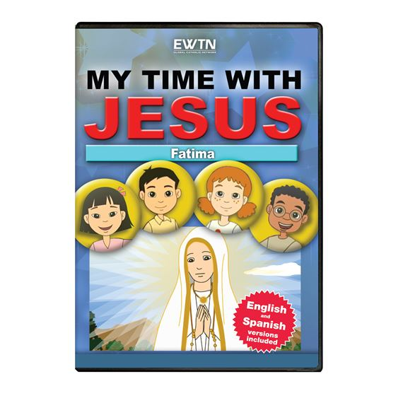MY TIME WITH JESUS: FATIMA DVD