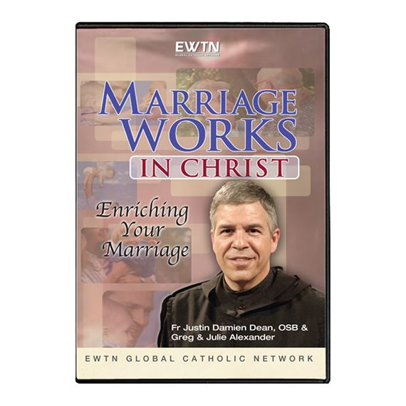MARRIAGE WORKS IN CHRIST: ENRICHING YOUR MARRIAGE