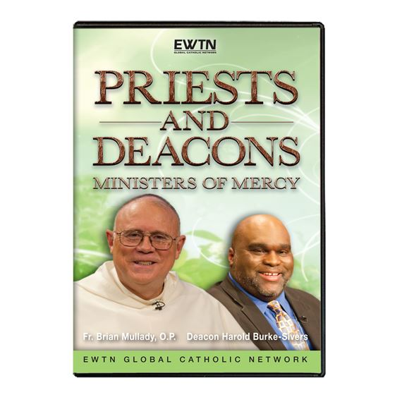 PRIESTS AND DEACONS: MINISTERS OF MERCY DVD