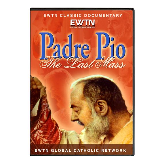 PADRE PIO: THE LAST MASS - DVD