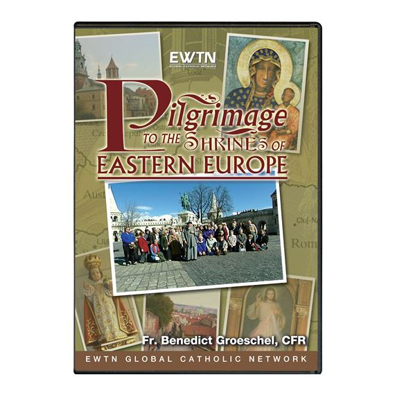 PILGRIMAGE TO THE SHRINES OF EASTERN EUROPE - DVD
