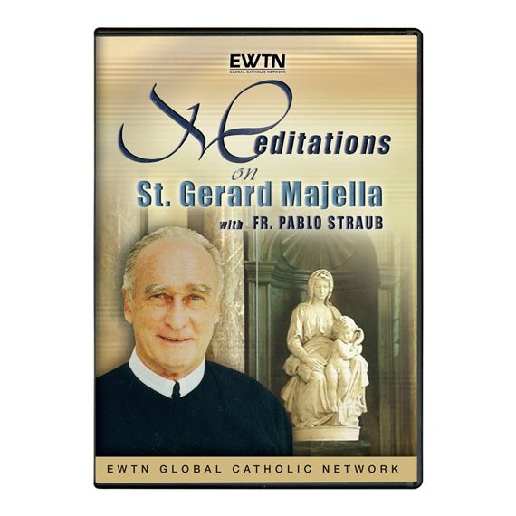 MEDITATION ON ST. GERARD MAJELLA - FR. STRAUB- DVD
