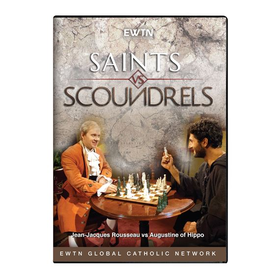 SAINTS vs  SCOUNDRELS: ROUSSEAU vs AUGUSTINE - DVD