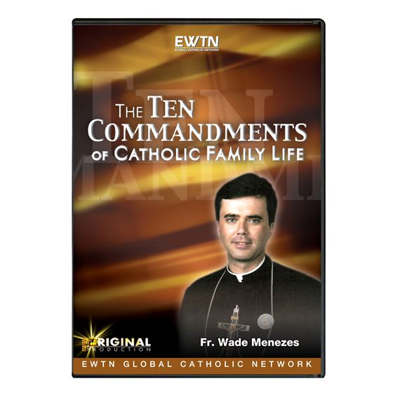 THE TEN COMMANDMENTS OF CATHOLIC FAMILY LIFE - DVD