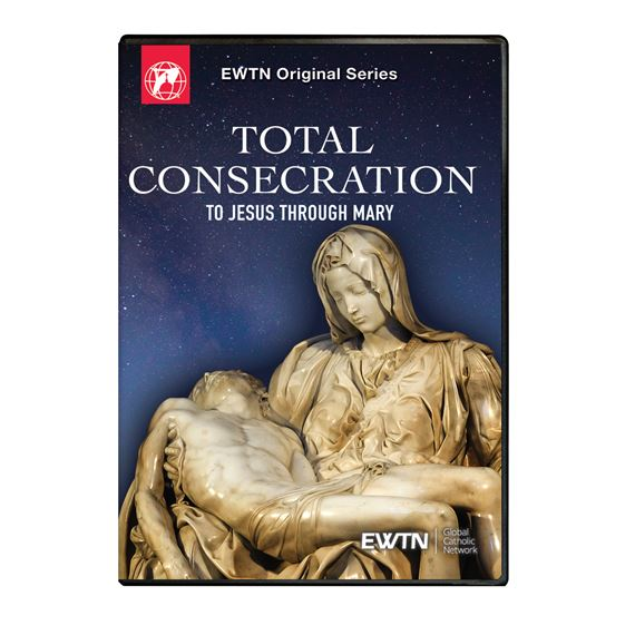 TOTAL CONSECRATION TO JESUS THROUGH MARY DVD