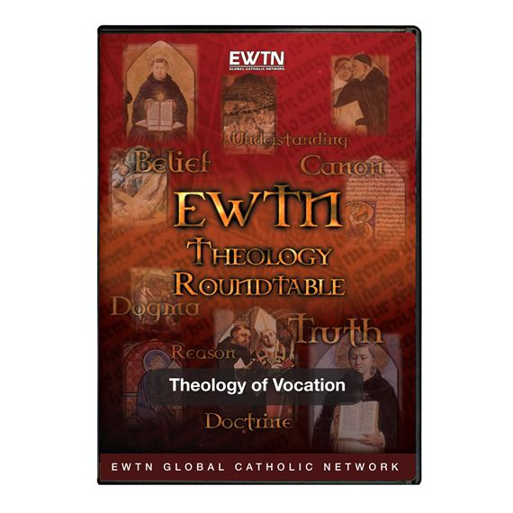 THEOLOGY ROUNDTABLE - VOCATIONS - DVD