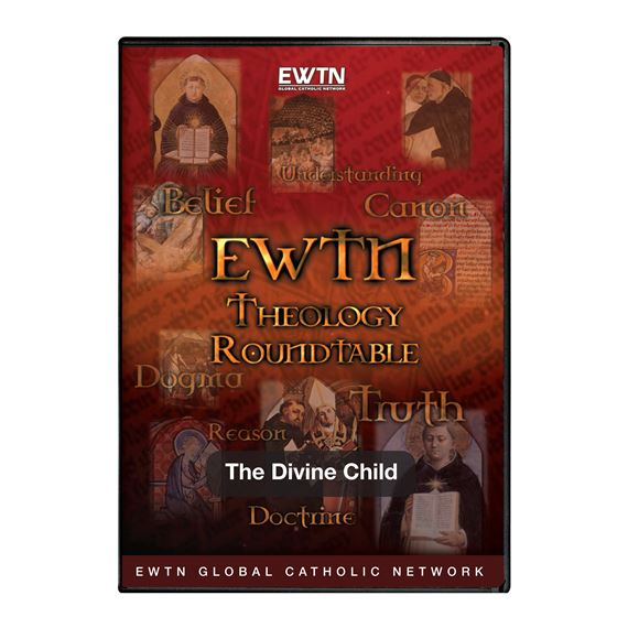THEOLOGY ROUNDTABLE - THE DIVINE CHILD DVD