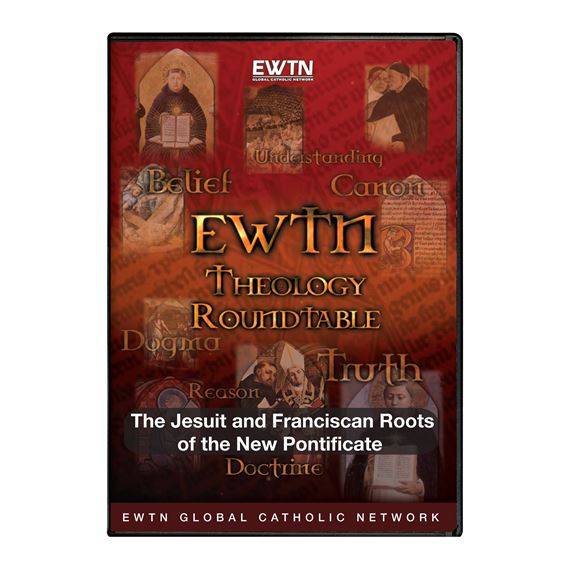 THEOLOGY ROUNDTABLE: NEW PONTIFICATE - DVD