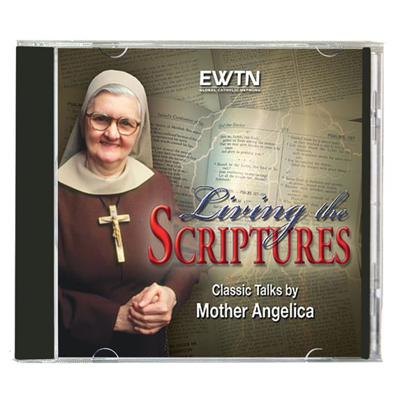 LIVING THE SCRIPTURES W/MOTHER ANGELICA