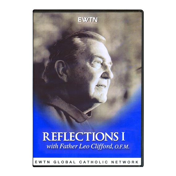 FR. LEO CLIFFORD'S REFLECTIONS I