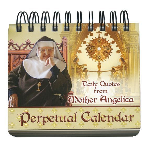 MOTHER ANGELICA - PERPETUAL CALENDAR