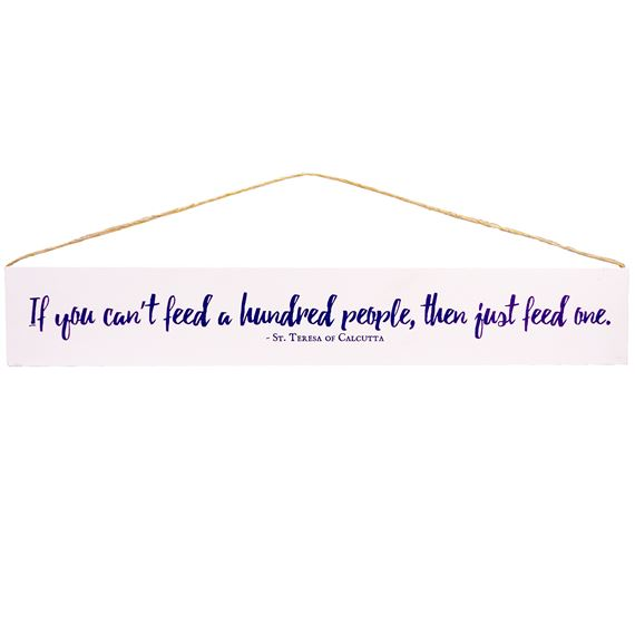 IF YOU CAN'T - ST. TERESA OF CALCUTTA QUOTE PLAQUE