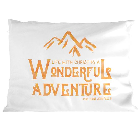 WONDERFUL ADVENTURE QUOTE PILLOWCASE