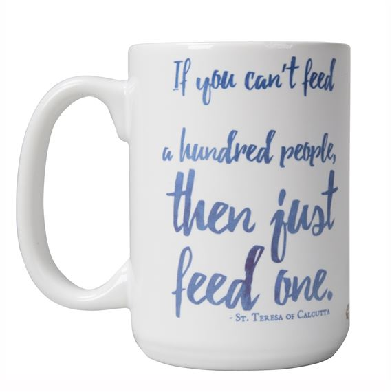IF YOU CAN'T - ST. TERESA OF CALCUTTA QUOTE MUG