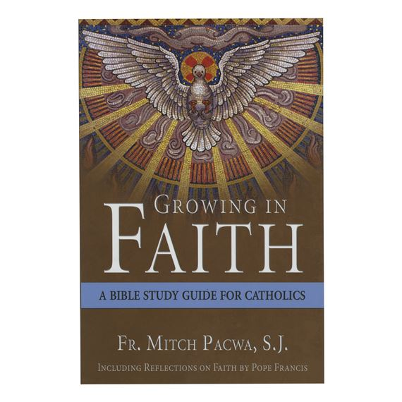 GROWING IN FAITH- BIBLE STUDY GUIDE FOR CATHOLICS