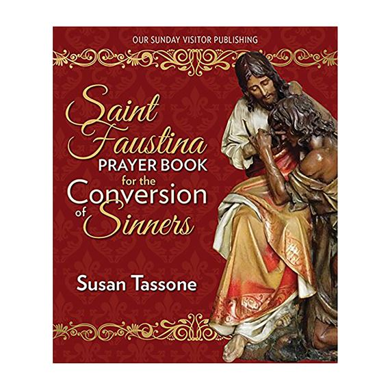 ST FAUSTINA PRAYER BOOK FOR CONVERSION OF SINNERS