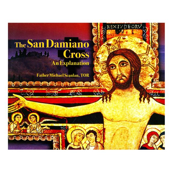 THE SAN DAMIANO CROSS - AN EXPLANATION