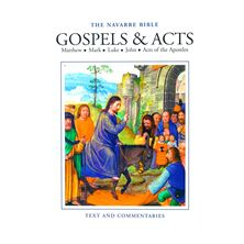 NAVARRE BIBLE: GOSPELS and ACTS (ONE VOLUME)