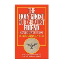 THE HOLY GHOST OUR GREATEST FRIEND - BOOKLET