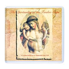 THE SPIRITUALITY OF THE 12 STEPS- CD