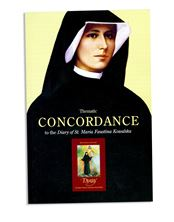 THEMATIC CONCORDANCE TO THE DIARY OF ST. FAUSTINA