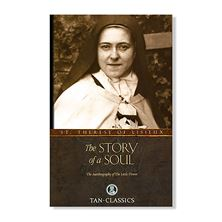 THE STORY OF A SOUL  AUTOBIOGRAPHY OF ST. THERESE