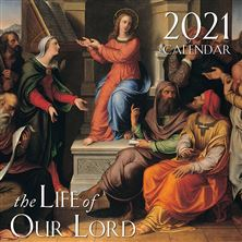 THE LIFE OF OUR LORD 2021 WALL CALENDAR