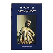THE GLORIES OF ST. JOSEPH