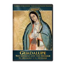 GUADALUPE: THE MIRACLE AND THE MESSAGE - DVD
