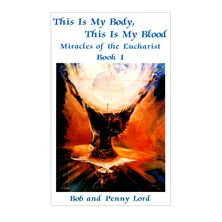 THIS IS MY BODY, THIS IS MY BLOOD: BOOK I