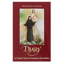 DIARY OF ST. MARIA FAUSTINA