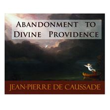 ABANDONMENT TO DIVINE PROVIDENCE - CD AUDIO BOOK