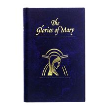 THE GLORIES OF MARY - HARDCOVER