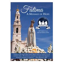 FATIMA: A MESSAGE OF HOPE - DVD