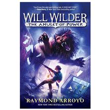 WILL WILDER: THE AMULET OF POWER