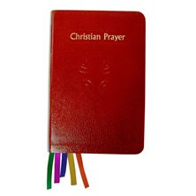 CHRISTIAN PRAYER: LITURGY OF THE HOURS