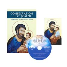 CONSECRATION TO ST. JOSEPH and FREE EWTN LIVE DVD