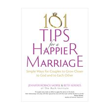 101 TIPS FOR A HAPPIER MARRIAGE