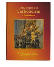 INTRODUCTION TO CATHOLICISM - REVISED 2ND EDITION