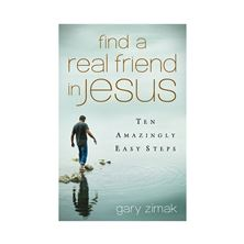 FIND A REAL FRIEND IN JESUS